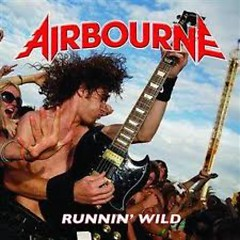 Runnin' Wild - Airbourne