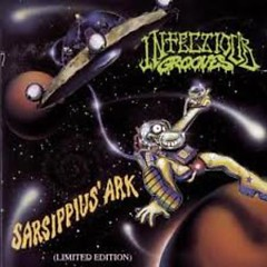 Sarsippius' Ark (Limited Edition) - Infectious Grooves