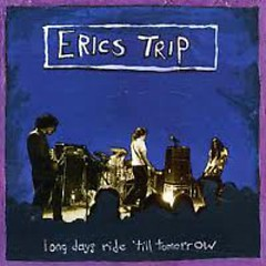 Long Days Ride Til Tomorrow (CD2) - Eric's Trip