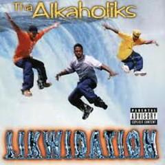 Likwidation (CD1) - Tha Alkaholiks