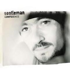 Confidence - Gentleman