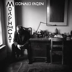 Donald Fagen - Morph The Cat - Steely Dan
