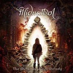 The Metamorphosis Melody - Midnattsol