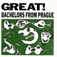 GREAT! - Bachelors From Prague