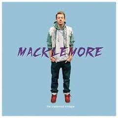 The Unplanned Mixtape. - Macklemore