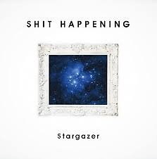 Stargazer - SHIT HAPPENING