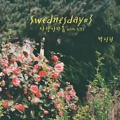 Swednesday #3 (Single) - Park Shin Won
