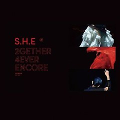 2GETHER 4EVER ENCORE (CD3) - S.H.E