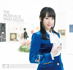 THE MUSEUM III - Nana Mizuki