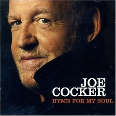 Hymn For My Soul - Joe Cocker