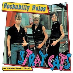 Rockabilly Rules (At Their Best Live) - Stray Cats