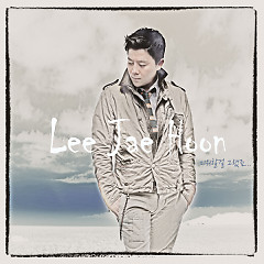 I Should Have Hated   - Lee Jae Hoon
