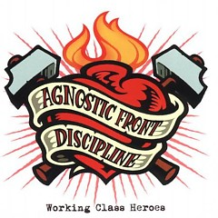 Working Class Heroes (CD3) - Agnostic Front