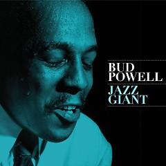 Jazz Giant (CD2) - Bud Powell