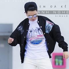 Em Đã Kể Anh Nghe (Single) - Hồ Thiện Quân