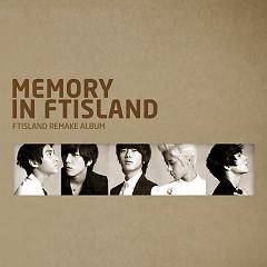 Memory In FTISLAND