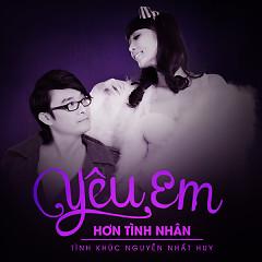 Album Tình Khúc Nguyễn Nhất Huy - Yêu Em Hơn Tình Nhân - Lê Kiều Như