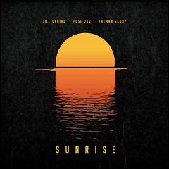 Sunrise (Single) - Jillionaire, Fuse ODG, Fatman Scoop