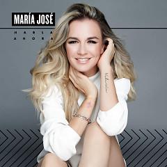 Habla Ahora - Maria José
