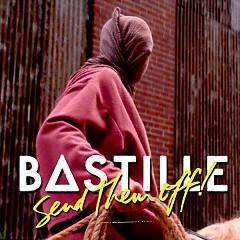 Send Them Off! (Tiësto Remix) - Bastille