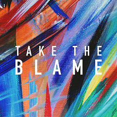 Take The Blame (Single)