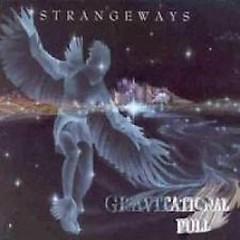 Gravitational Pull - Strangeways