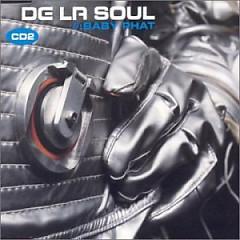 Baby Phat - De La Soul