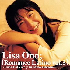 Romance Latino Vol.3 ~Cuba Caliente Y Su Ritmo Sabroso~