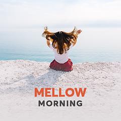 Mellow Morning