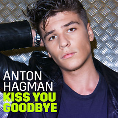 Kiss You Goodbye (Single)