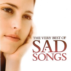 The Very Best Of Sad Songs - Various Artists