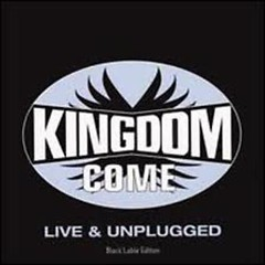 Live & Unplugged - Kingdom Come