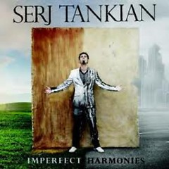 Imperfect Harmonies (Limited Edition) (CD2) - Serj Tankian