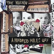 A Hundred Miles Off - Walkmen