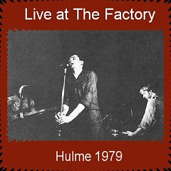 Live at The Factory: Hulme