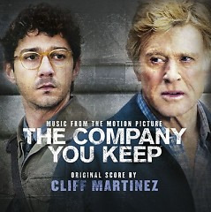 The Company You Keep OST - Cliff Martinez