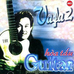 Album Vafaco : Hòa Tấu Guitar Vafa 2 - Various Artists