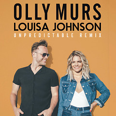 Unpredictable (John Gibbons Remix) (Single) - Olly Murs, Louisa Johnson