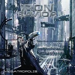 Megatropolis - Iron Savior