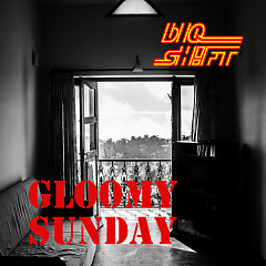 Gloomy Sunday (Single)