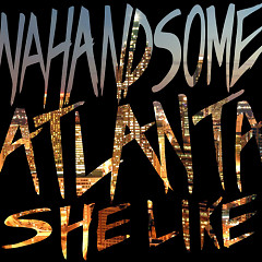 Atlanta (She Like) (Single)