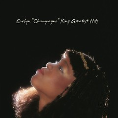 Evelyn Champagne King: Greatest Hits