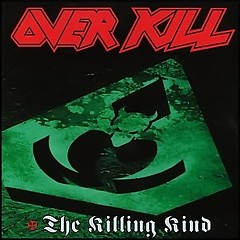 The Killing Kind - Overkill