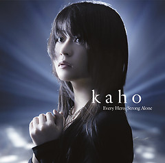 Every Hero / Strong Alone - Kaho