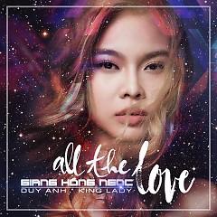 All The Love - Giang Hồng Ngọc