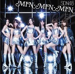 MIN・MIN・MIN - SDN48