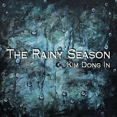 The Rainy Season - Kim Dong In