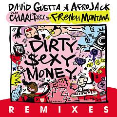 Dirty Sexy Money (Remixes) - David Guetta, Afrojack
