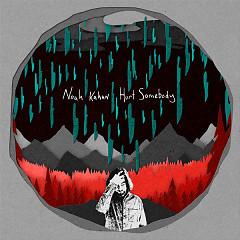 Hurt Somebody (EP) - Noah Kahan