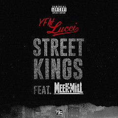 Street Kings (Single) - YFN Lucci